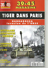 39-45 N° 116 TIGER DANS PARIS / BARBAROSSA INVASION DE L'URSS / SINTUREL