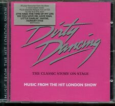 Dirty Dancing - The Classic Story On Stage / Music From The Hit London Show