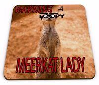 Warning A Loopy MEERKAT Lady funny Mug funny Coaster