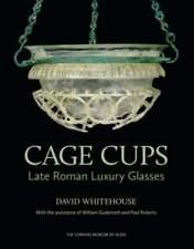 LIVRE/BOOK : Cage Cups: Late Roman Luxury Glasses (verre romaine tardive de luxe