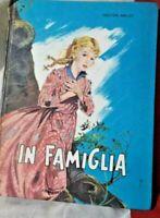 HECTOR MALOT:IN FAMIGLIA-Fabbri editori 1964-illust BARTOLI