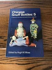 Chinese Snuff Bottles: 5. May 1969 - Moss, Hugh M. (edit). 1969-01-01 Fox