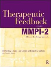 Therapeutic Feedback With The Mmpi-2: A Positive Psychology Approach: By Rich...