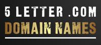 5 Letter Brandable Domain Names - $25 Each!