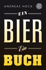 Ein Bier. Ein Buch. von Andreas Hock (2016, Taschenbuch), UNGELESEN