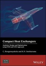 Compact Heat Exchangers : Analysis, Design and Optimization Using FEM and CFD...