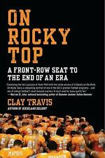 Travis, Clay On Rocky Top: A Front-Row Seat to the En