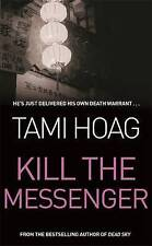 Kill The Messenger, Hoag, Tami, Used; Good Book
