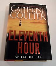 Eleventh Hour No. 7 : FBI Thriller, Catherine Coulter (2002, Hardcover) 1st Ed