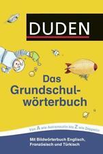 Duden - Das Grundschulwörterbuch von Ulrike Holzwarth-Raether, Angelika Neidthardt und Barbara Schneider-Zuschlag (2016, Taschenbuch)