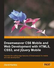 Dreamweaver Cs6 Mobile and Web Development with Html5, Css3, and Jquery Mobile (