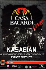 KASABIAN 2013 flyer from great Bacardi free event in front of 60000 peole ITALY