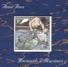 Mermaids & Mariners * - Roos, Anne (CD 2005)