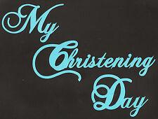 Scrapbooking words-My Christening Day- Blue