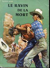 LE RAVIN DE LA MORT - Herbert Kranz 1956- Alsatia - Couv. Pierre Joubert