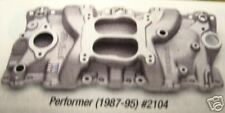 EDELBROCK PERFORMER 2104 305 350 SBC 87 THRU 95 CHEVY