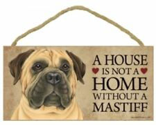 "House is Not a Home without a Bull Mastiff Sign Plaque Dog 10"" x 5"""