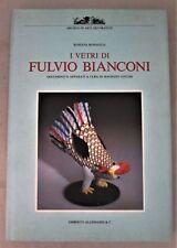 I VETRI DI FULVIO BIANCONI, by Rossana Bossaglia -1993 Venetian Glass (Blue DJ)