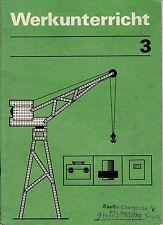 Werkunterricht, Lehrheft für Klasse 3,DDR-Lehrbuch, 1986, Volk und Wissen Berlin