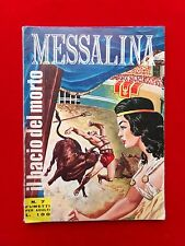 """MESSALINA # 7  - SECONDA SERIE - """"PIU' CHE OTTIMO"""""""