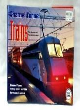 Channel Tunnel Trains: Channel Tunnel Rolling Stock and the Eurotunnel System B