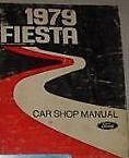 1979 FORD FIESTA Service Shop Repair Manual DEALERSHIP 1979 BOOK FORD MOTOR COMP