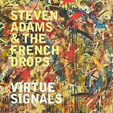 Steven Adams & The French Drops - Virtue Signals (NEW CD)