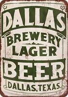 """Dallas Lager Beer Vintage Retro Metal Sign 8"""" x 12"""""""