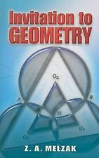 Dover Books on Mathematics: Invitation to Geometry by Z. A. Melzak (2008,...