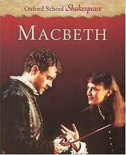 NEW - Macbeth (Oxford School Shakespeare Series) by Shakespeare, William