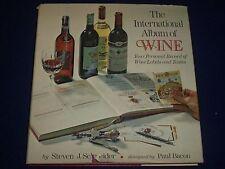 1977 THE INTERNATIONAL ALBUM OF WINE LABELS & TASTE HARDCOVER BOOK - KD 2455