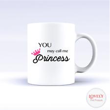 Call Me Princess Mug Cute Funny Rude Message Cup Coffee Tea Gift Birthday Xmas