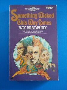Something Wicked This Way Comes, by Ray Bradbury -  Corgi Books, 1975 reprint