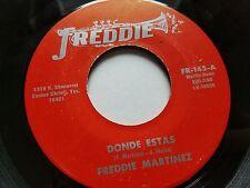FREDDIE MARTINEZ - Donde Estas / Contrabando de El Paso 70's TEJANO Tex-Mex NM-