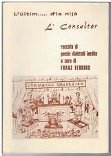 L'ultim d'la nijà - L' Consultor poesie dialettali di Franz Ferriro - Valsesia