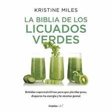 LA BIBLIA DE LOS LICUADOS VERDES/ THE BIBLE OF THE GREEN SMOOTHIES - MILES, KRIS