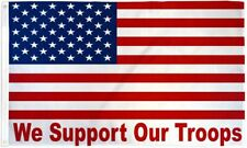 """""""WE SUPPORT OUR TROOPS USA"""" 3x5 ft flag poly"""