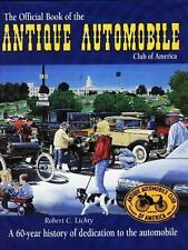 Official Book of the Antique Automobile Club of America : A 60-Year History of D