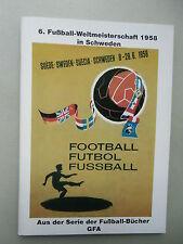 """6. Fußball-Weltmeisterschaft 1958 Schweden 1991 """"Fußball-Bücher"""""""
