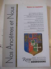 Bourgogne Revue Généalogie Nos Ancêtres et nous - N°106- 2005 Côte d'Or Nièvre
