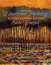 Educational Psychology, Active Learning Edition by Anita Woolfolk