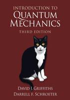 Introduction to Quantum Mechanics by D. J. Griffiths 3rd Edition [P.D.F]