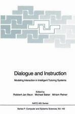 Dialogue and Instruction : Modeling Interaction in Intelligent Tutoring...