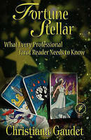 (Good)-Fortune Stellar: What Every Professional Tarot Reader Needs to Know (Pape