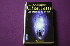 LES ARCANES DU CHAOS - Maxime Chattam - Pocket