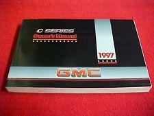 1997 NEW GMC TOPKICK DIESEL TRUCK C SERIES 4500 5500 7500 8500 OWNERS MANUAL 97