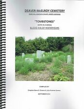 Deaver-McElroy Cemetery, Mars Hill, Madison Co, NC Tombstones Series Vol. 6