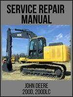 John Deere 200D 200DLC Excavator Service Repair Technical Manual TM10079 USB