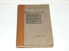 Ammon Wrigley - At The Sign of The Three Bonnie Lasses c1920 1st Edition