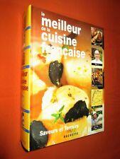 Le meilleur de la cuisine française saveurs et terroirs.